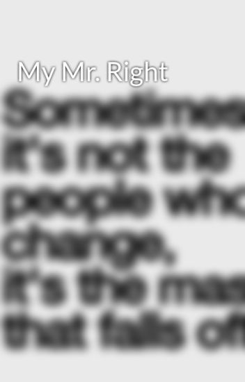 My Mr. Right