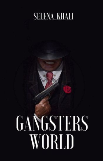 GANGSTERS WORLD