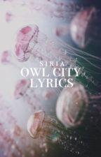 Owl City Lyrics by Padfoot_Returns