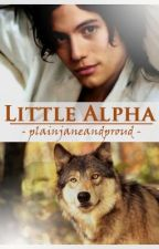 Little Alpha by plainjaneandproud