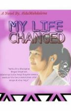 my life changed by marchirain