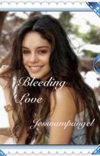 bleeding love by jessvampangel