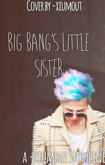 Big Bang's Little Sister
