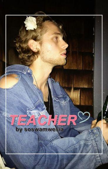 Teacher • [ luke hemmings ]