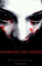 Zompocalypse Diaries (EDITING) by Aidansmama