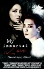 My Immortal Love ( EXO FF ) by Marshee_C
