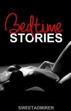 Bedtime Stories by SweetAdmirer