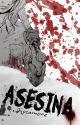 Asesina by Psycamore