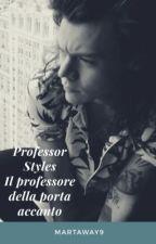 Professor Styles (Il professore della porta accanto) by MartaWay9