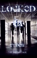 Locked In (RYDEN) by The_soundtrack