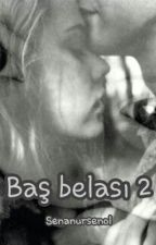 BAŞ BELASI 2 by senanursenol