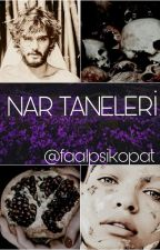 Nar Taneleri by Faalpsikopat