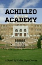 Achilleo Academy (On Editing) by glowssi94
