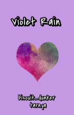 Violet Rain by biscuit_dunker