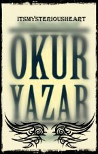 OKUR&YAZAR by wattyliterate