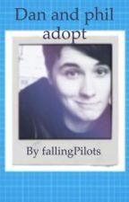 Dan and phil adopt by FallingPilxts