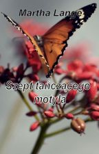 Szept tańczącego motyla by MarthaLange
