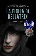 La figlia di Bellatrix by HeroHollis