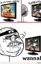 Du bist ein die hard Naruto Fan wenn..... by Bakterius