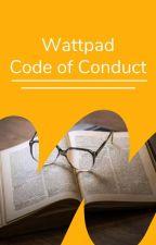 Wattpad Code of Conduct by AmbassadorsPH