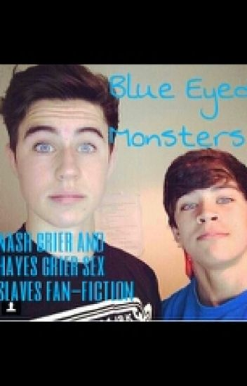 Blue Eyed Monsters [Nash and Hayes Sex Slave Fan-Fic]