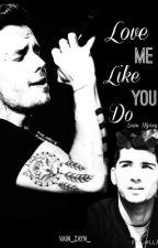 Love Me Like You Do (ziam mpreg) by vain_zayn_