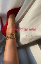 Diário de uma ninfomaníaca by loohreis
