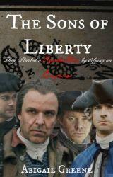 The Sons of Liberty by GeorgianGentlelady