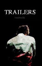 TRAILERS [CLOSED] by needmalik