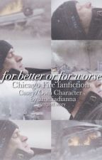 For better or for worse by capsorders
