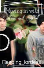 Moving In with Dan and Phil by Reading_Lordess