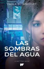Las Sombras del Agua | Jason McCann  by KidrauhlHistory