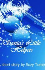 Santa's Little Helpers, a short story for kids by SuzyTurner