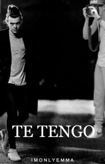 Te tengo. Nourry (One Shot)