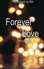 Forever Love by KFVdreams