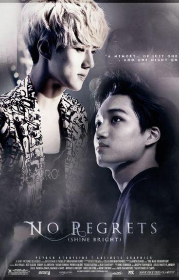 No Regrets (Shine Bright)