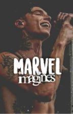 Marvel Imagines by myfirstnameisagent