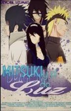 Mitsuki Uchiha y el dragón de luz (Naruto, Sasuke y tú) by Devora_uzumaki