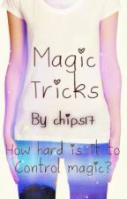 Magic Tricks by chips17
