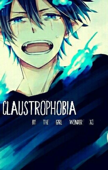 Claustrophobia - Blue Exorcist