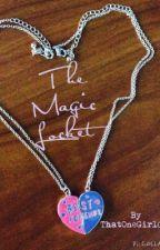 The Magic Locket ✔ by ThatOneGirl083