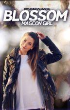 Blossom; Magcon Girl (TERMINADA)  by dreamingzaynsual