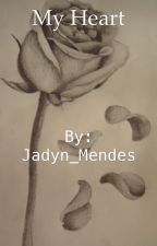 My Heart (Shawn Mendes Fanfic) by Jadyn_Mendes