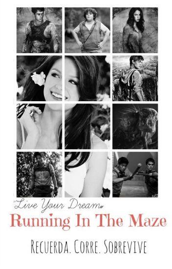 Running In The Maze (Minho) [Book 1] *Editando*