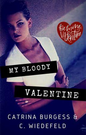 My Bloody Valentine by catrinaburgess