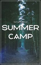 Summer Camp | z.m by femalerobber
