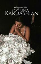 Soy Una Kardashian by melinagarcia9404