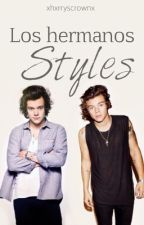 Los Hermanos Styles | Harry Styles by xhxrryscrownx