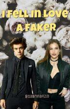 I Fell In Love A Faker ⏩ h.s (Editando) by sabrinaft1d