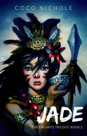 Jade (The Encante: Book 2) 🐬🌙 (Editing) by CocoNichole
